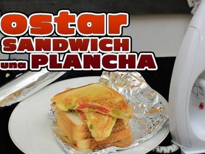 Como tostar un sándwich con una plancha - Receta de emergencia