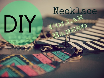 DIY Collar Necklace Babero
