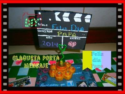 DIY Claqueta Porta Mensajes( Manualidad DÍA DEL PADRE). Note Holder (Clapperboard)