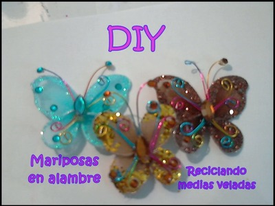 DIY: MARIPOSAS RECICLANDO MEDIA VELADA