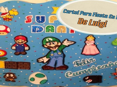 Cartel Para Fiesta De Luigi (( Mario Bros. ))