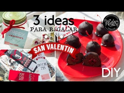 DIY 3 IDEAS DE REGALOS ORIGINALES PARA SAN VALENTIN