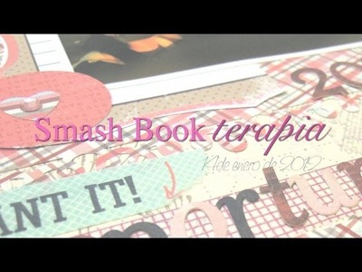 Smash Book Terapia: 14.01.13 *Cómo hacer un diario de Scrap* Smash book tutorial