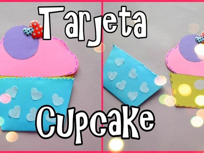 Tarjeta En Forma De Cupcake.creatinglove94
