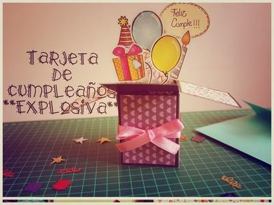 ***Tarjeta explosiva***de cumpleaños!!!