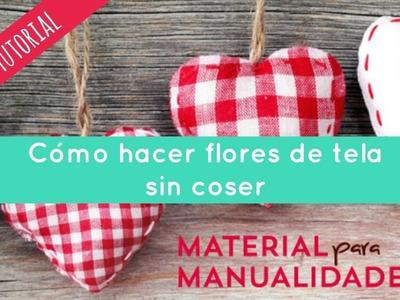 Tutorial - Cómo hacer una flor de tela sin coser
