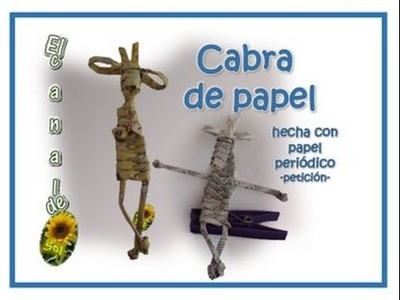 CABRA DE PAPEL hecha con papel periódico - PAPER GOAT made with newspaper