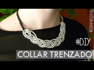 DIY: Collar trenzado - Braided necklace