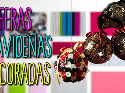 Esferas Navideñas de Unicel - Manualidades para Navidad -  Colab con ileanaRecommends