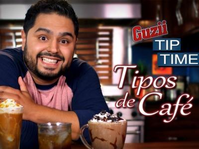 Tipos de Café - #TipTime - El Guzii