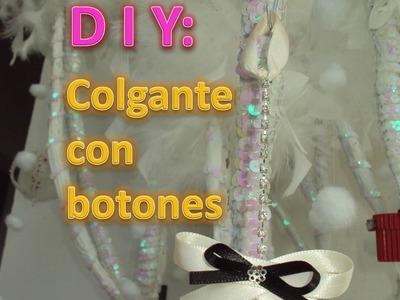 DIY: Colgante con listón y botones FACIL [Carlu2013]