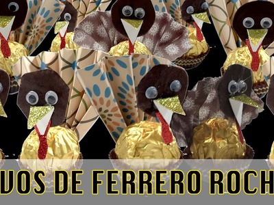 Manualidades con Ferrero Rocher: pavitos de chocolate