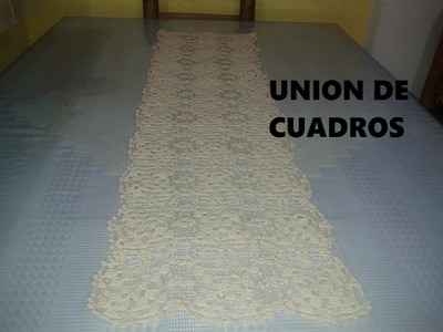 UNION DE CUADROS  PARA MANTEL, COLCHA O CAMINO DE MESA, ABANICOS Y NUDO SALOMON