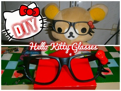 DIY Anteojos de Kitty.=^.^=HELLO KITTY Nerd Glasses