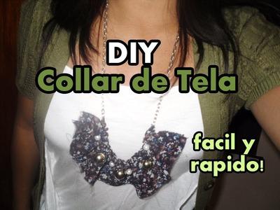 ♥ DIY ♥ Collar de tela fácil y rápido!! ♥