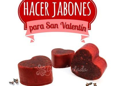 Hacer Jabones para San Valentín
