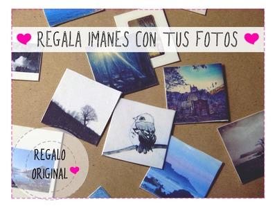 Regalos originales: haz imanes con tus fotos [Cumpleaños,Día del Padre,San Valentín 2015]