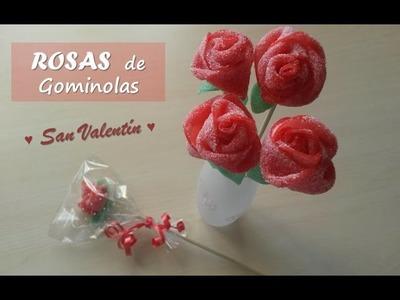 Rosas de chuches o gominolas. Candy roses. [San Valentín - Valentine's Day]