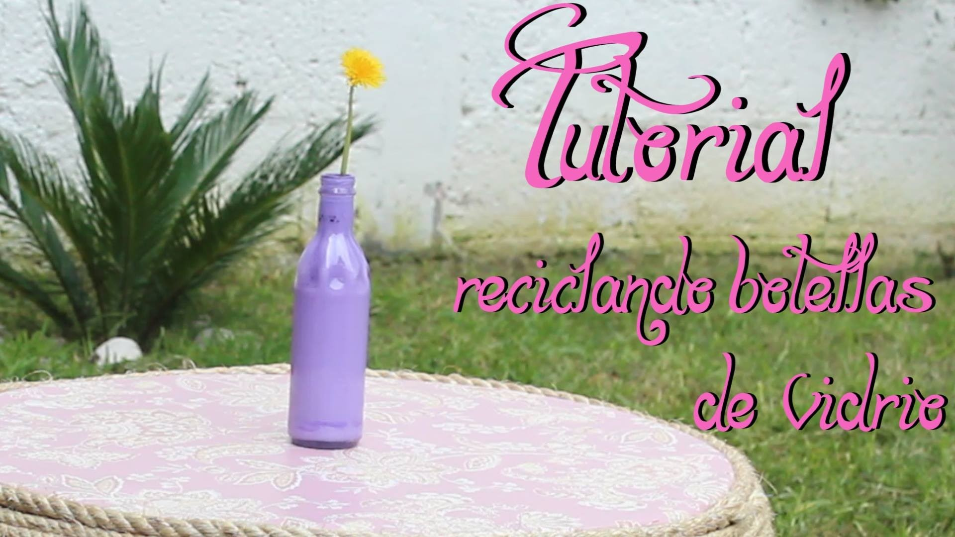 Como Hacer Floreros Con Botellas De Vidrio Fácil Y Rápido