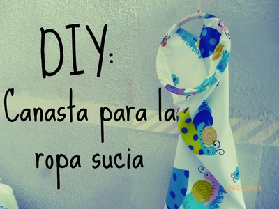 DIY: Canasta para ropa sucia