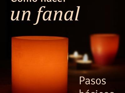 Curso básico para aprender a hacer Fanales (Velas huecas) .