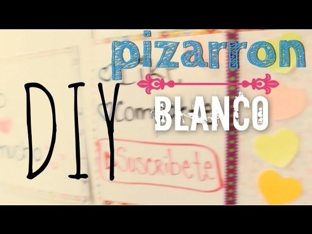DIY Pizarrón Blanco FÁCIL ♥ NYA RAWR