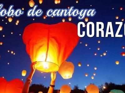 Globo de cantoya con forma de CORAZÓN DIY + FAILS | Cómo hacer
