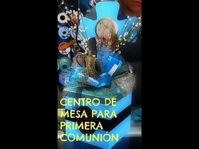 TUTORIAL CENTRO DE MESA PRIMERA COMUNION NIÑO.MANUALIDADES DE VERO