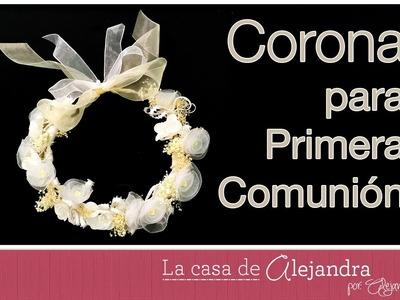 Como hacer una linda y económica corona para Primera Comunión DIY Alejandra Coghlan
