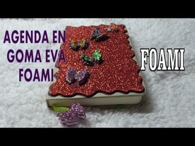 DIY AGENDA DE GOMA EVA FOAMI CON MARIPOSAS TRIDIMENSIONALES