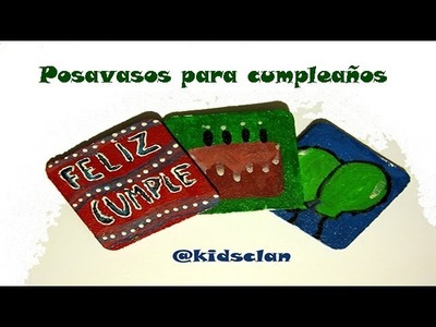 Manualidades Infantiles - Posavasos infantiles para fiesta de cumpleaños