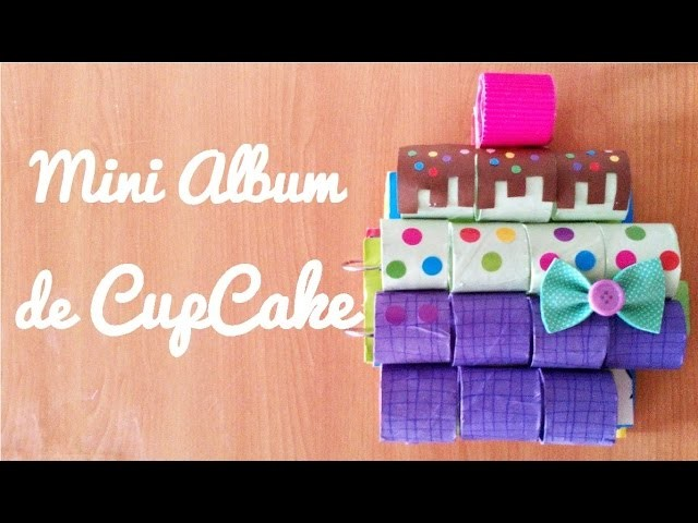 Mini Album de cupcake (Manualidad 131)
