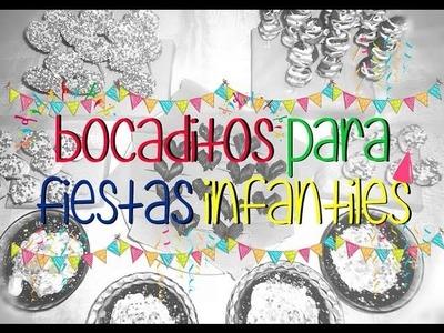 """5 Ideas de """"Bocaditos pára fiestas infantiles"""" by Gaby EVP"""