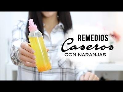 5 tratamientos de belleza con naranja | remedios caseros fáciles y efectivos