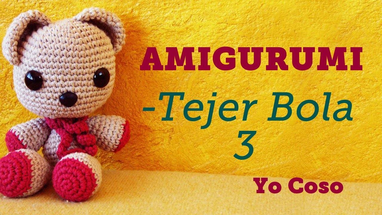 Amigurumi: Tejer Bola - 3 - Bichus