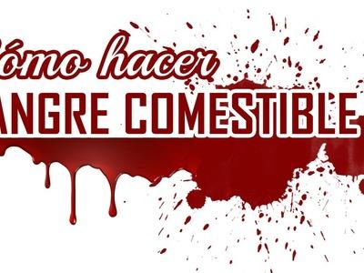 Cómo hacer SANGRE COMESTIBLE. Sangre casera