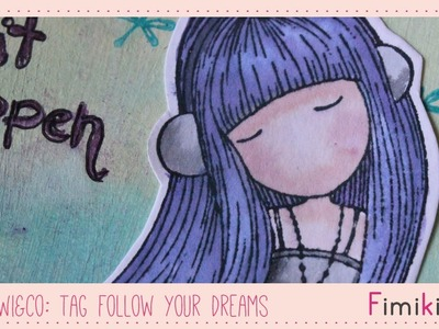 Dt Kiwi & Co: Tag Follow your Dreams