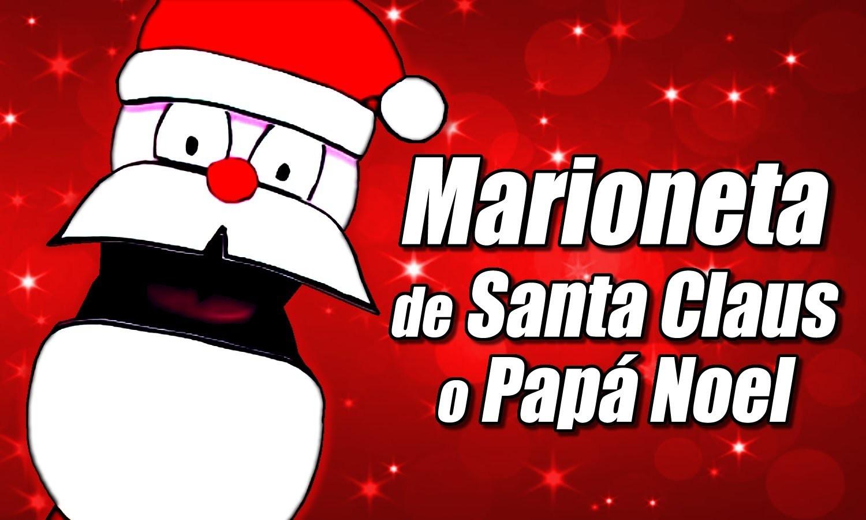Marioneta de Santa Claus o Papá Noel, cómo se hace