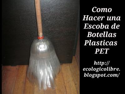 Reciclaje de Botellas Plasticas PET, Manualidades: Escoba.