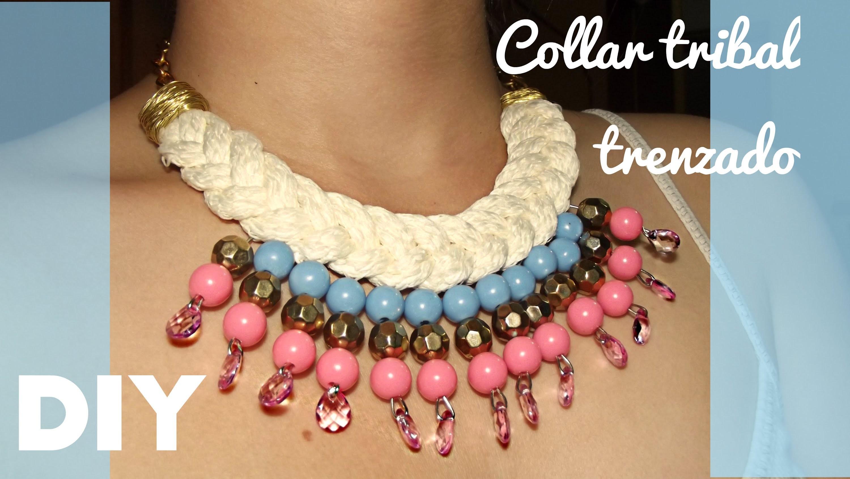 DIY- Collar tribal trenzado muy fácil