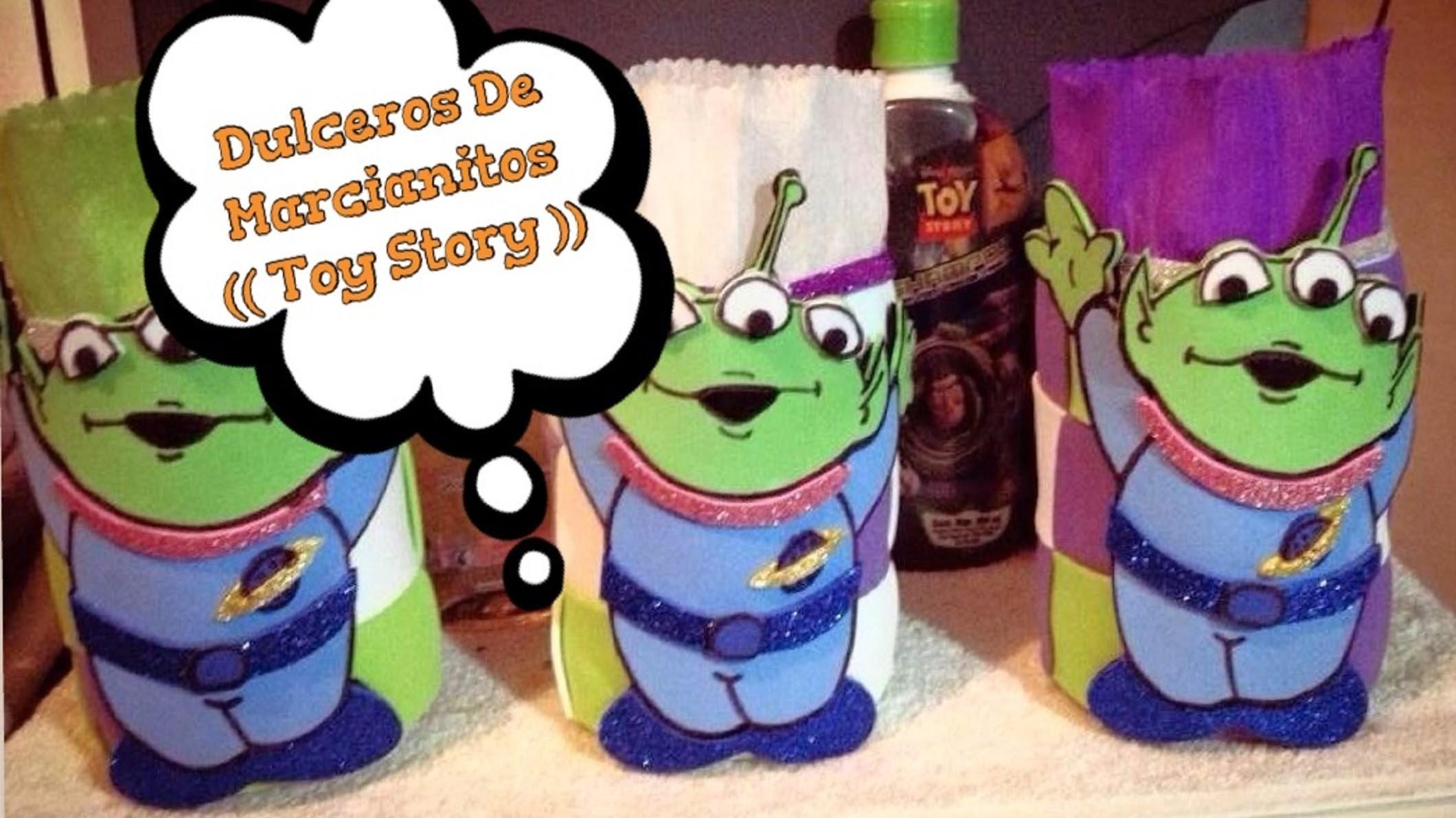 Dulcero De Marcianito (( Toy Story ))