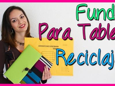 Cómo hacer Funda para Tablet Reciclada - Reciclaje Manualidades - DIY