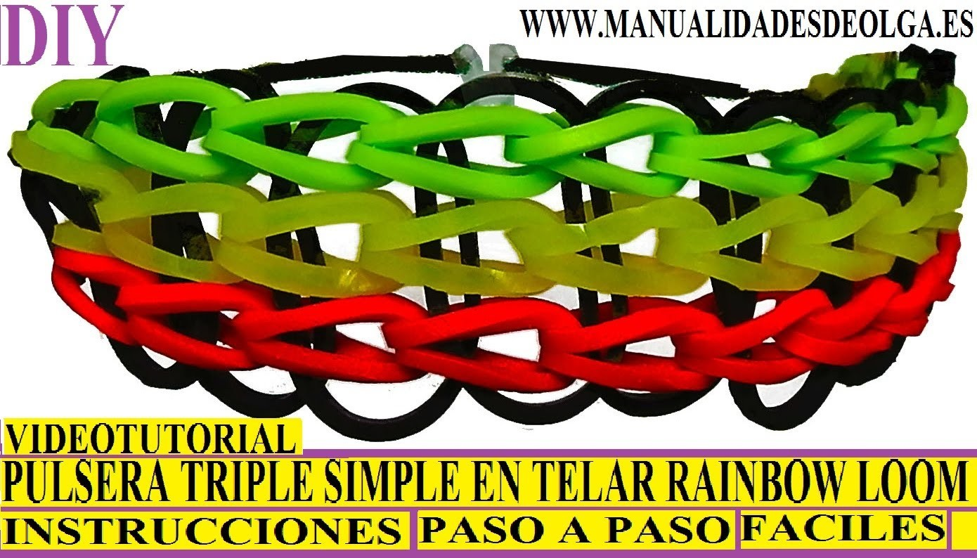 COMO HACER PULSERA ELÁSTICA MODELO TRIPLE SIMPLE (SINGLE) EN TELAR RAINBOW LOOM TUTORIAL ESPAÑOL DIY