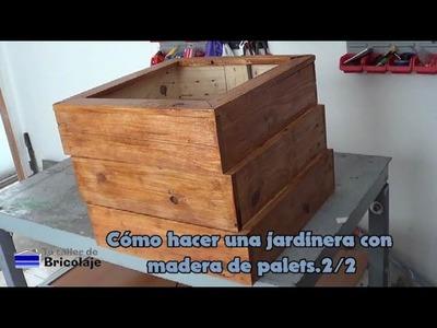 Cómo hacer una jardinera con madera de palets. 2.2