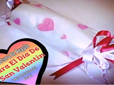 Envoltura De Regalo Para * El Dia De San Valentin u Otra Fecha Especial Para Ti *