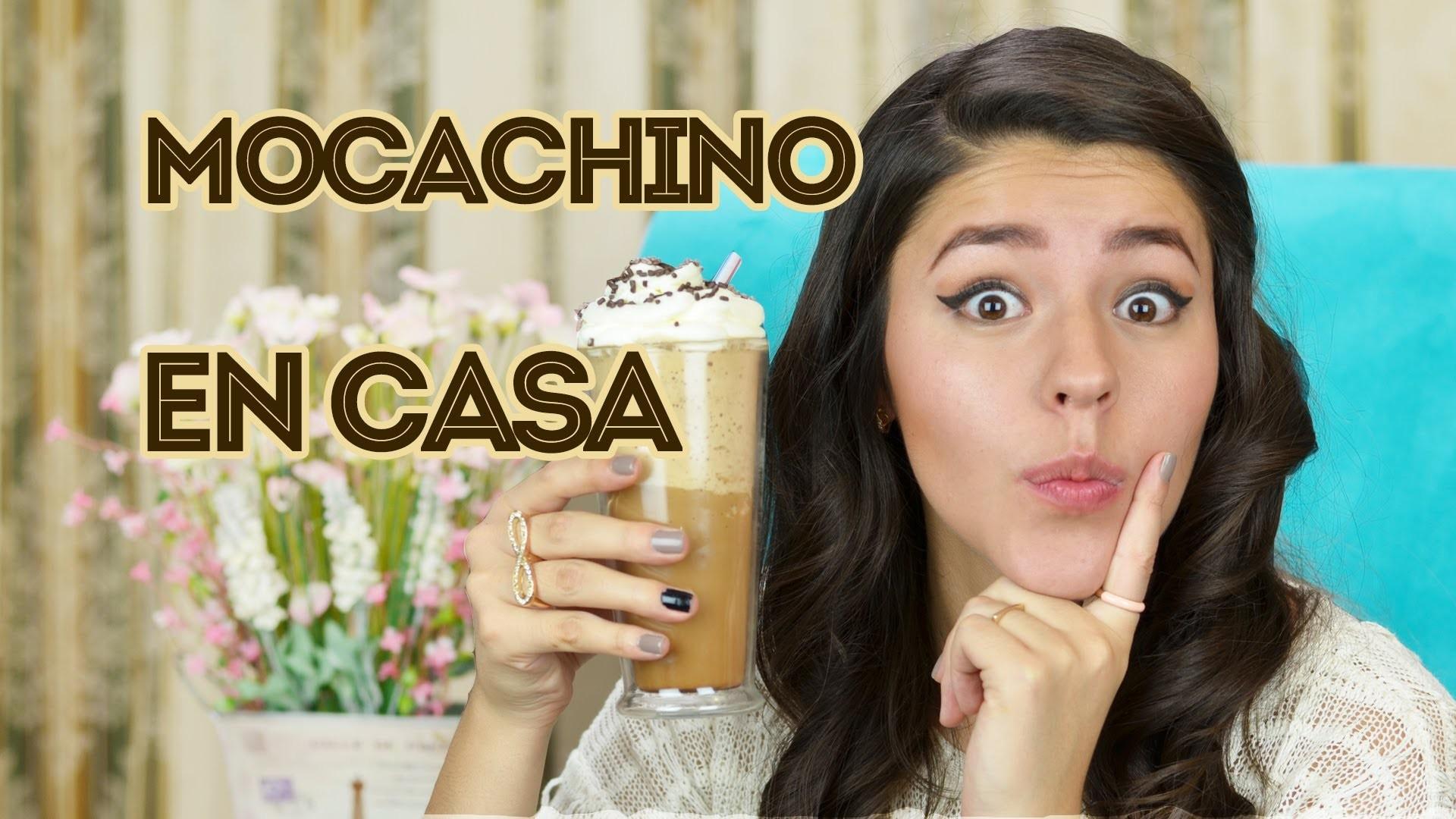 HAZ MOCACHINO EN CASA | SEMANA DE LAS BEBIDAS | MUSAS