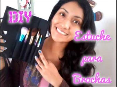 Manualidad Estuche para Brochas de Maquillaje. Novedadescon katherine ♥