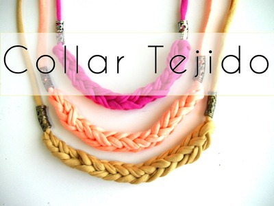 Manualidades DIY - Collar de nudos tejido con trapillo