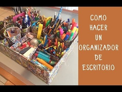 Organizador de escritorio: hazlo tu mismo con materiales reciclados