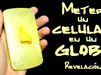 Revelación - Como meter un celular en un globo - Magia fácil
